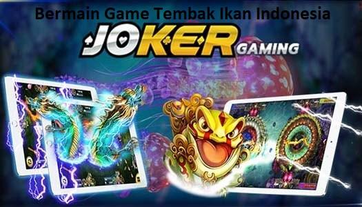 Game Tembak Ikan Indonesia