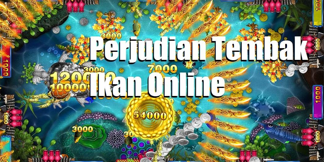 Perjudian Tembak Ikan Online